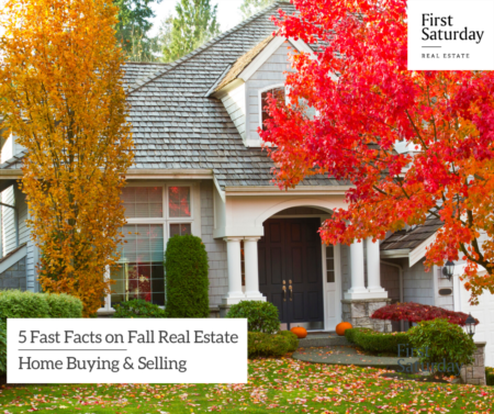 5 Fast Facts on Fall Real Estate Home Buying & Selling