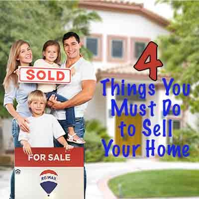 4 Things You Must to Do to Sell Your Home