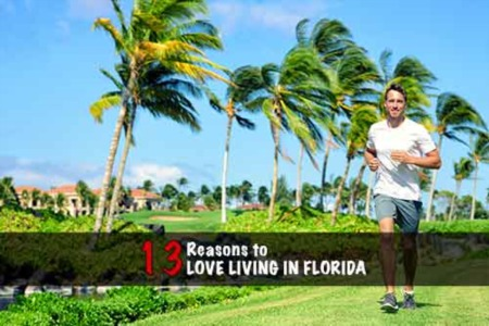13 Reasons to Love Living in Florida