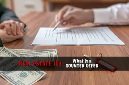 Real Estate 101: What is a Counter Offer and How Does it Work?
