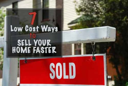 7 Low Cost Ways to Sell Homes Faster