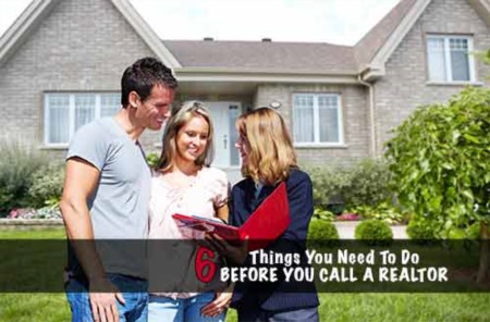 6 Things You Need to Do Before You Call a Realtor