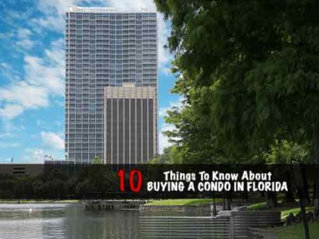 10 Things You Need to Know About Buying a Condo in Florida