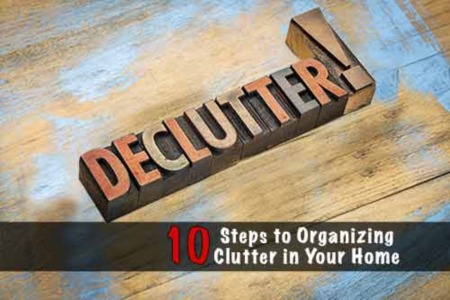 10 Steps to Organizing Clutter in Your Home
