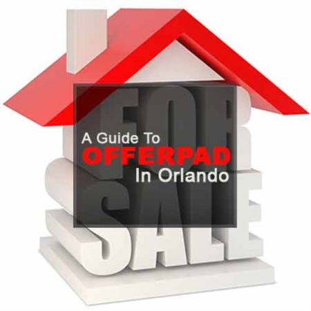 A Guide to Using Offerpad In Orlando