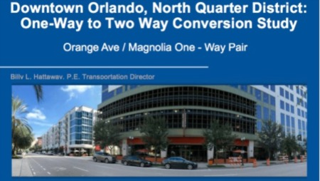 Downtown Orlando, North Quarter - One-Way to Two Way Conversion