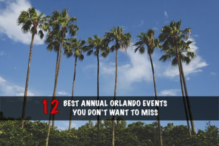 The 12 Best Annual Orlando Events You Don't Want to Miss