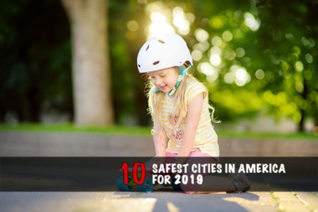 The 10 Safest Cities In America For 2019
