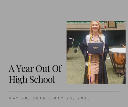A Year Out of High School