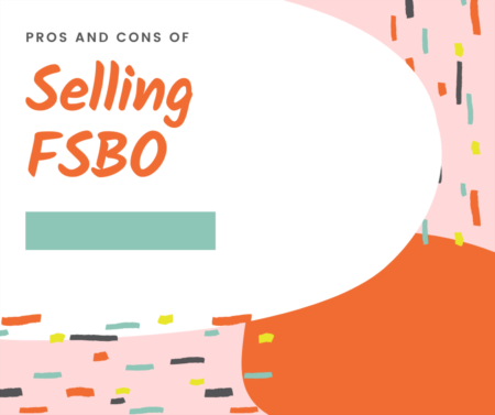 Pros And Cons Of Selling FSBO