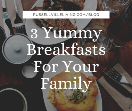 3 Yummy Breakfasts For Your Family