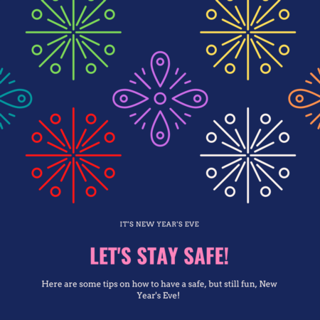Helpful Tips for a Safe and Fun New Year's Eve