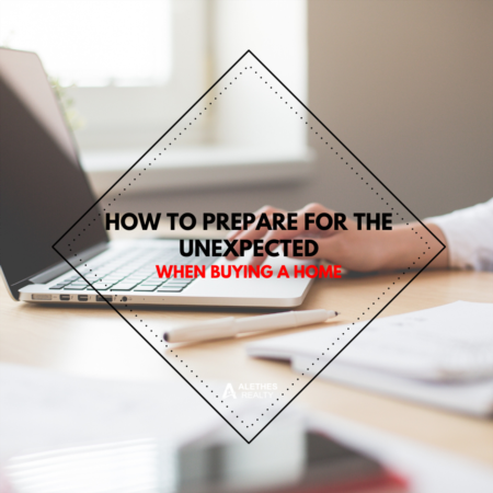 How to Prepare for the Unexpected When Buying a Home