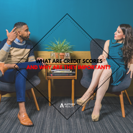 What Are Credit Scores and Why Are They Important?