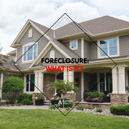 Foreclosure: What Is It?