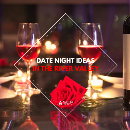 Date Night Ideas In the River Valley