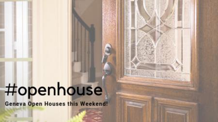 #openhouse: Geneva Open Houses This Weekend