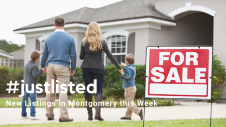 #justlisted: New Listings in Montgomery This Week