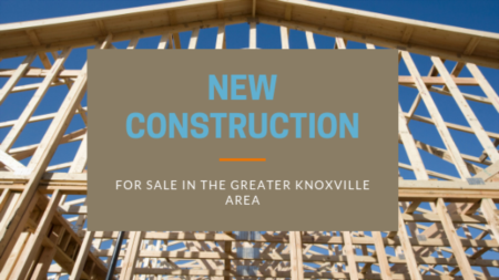 New Construction For Sale in the Knoxville TN Area