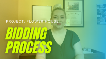 Project: Flower House - Contractor Bidding Process
