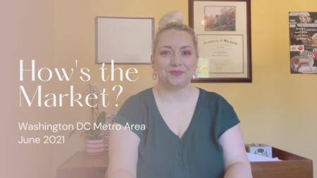 DC Housing Market | 2021 Mid-year Market Review Check in!