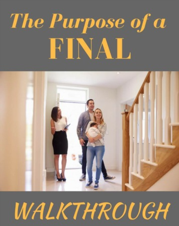 The Purpose of a Final Walkthrough in Real Estate