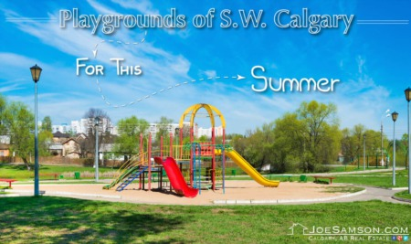 Playgrounds in SW Calgary to Check Out This Summer