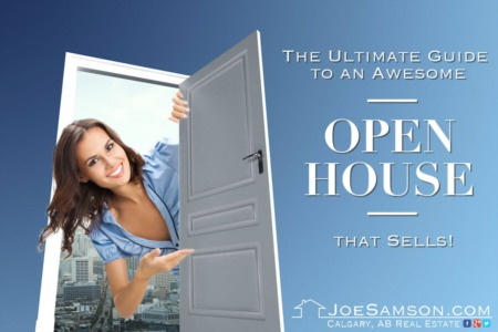 The Ultimate Guide to an Open House that Sells!