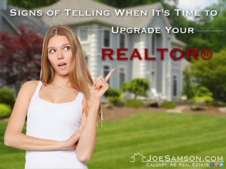 Signs of Telling When It's Time to Upgrade Your REALTOR®