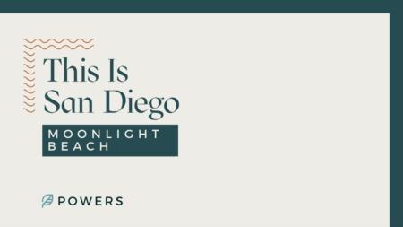 This is San Diego: Moonlight Beach