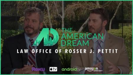 American Dream TV: Law Office of Rosser J. Pettit