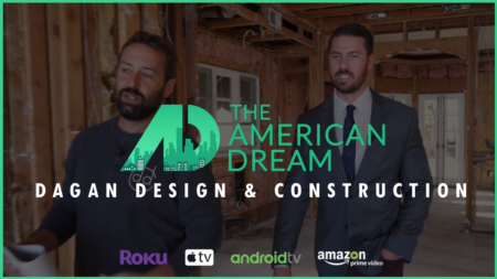 American Dream TV: Dagan Design & Construction