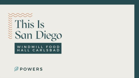 This is San Diego: Windmill Food Hall