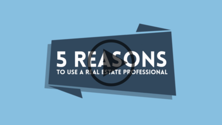 5 Reasons to Use a Real Estate Professional