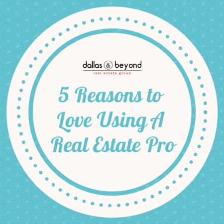 5 Reasons to Love Using A Real Estate Pro [INFOGRAPHIC]