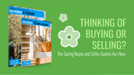 The Spring Buyer and Seller Guides Are Here