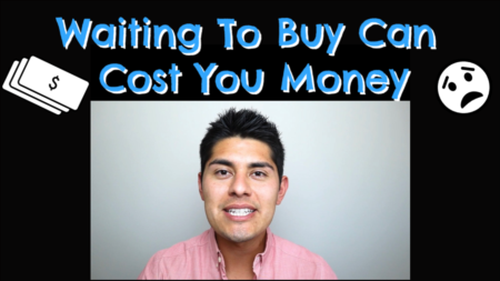 Waiting to Buy Can Cost You Money