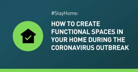 #StayHome: How to Create Functional Spaces in Your Home ?During the Coronavirus Outbreak