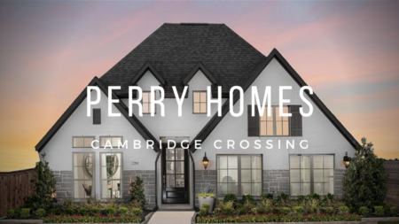 Cambridge Crossing - Perry Homes Model Tour | Celina Tx