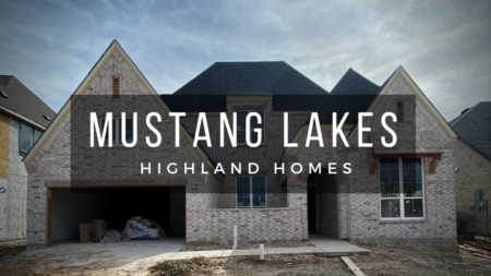 Building A Highland Home at Mustang Lakes in Celina Tx (part 1)