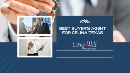 Best Buyer's Agent for Celina Texas