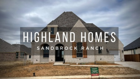 Building a new home at Sandbrock Ranch in Celina Tx with Highland Homes (Part 3)