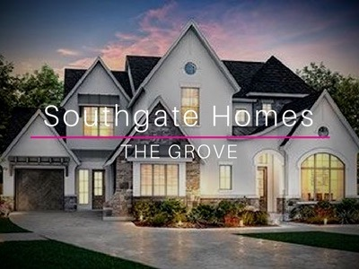 Southgate Homes | The Grove