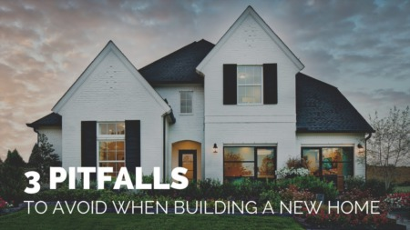 3 Pitfalls To Avoid When Buying A New Home
