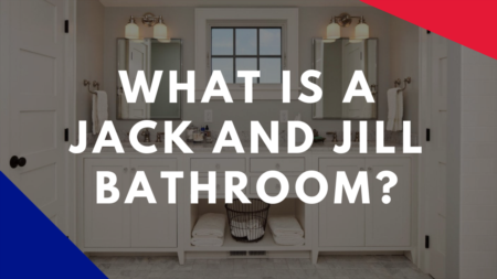 What is a Jack & Jill Bathroom?