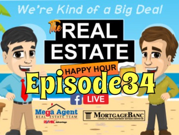 Real Estate Happy Hour Show Episode 34