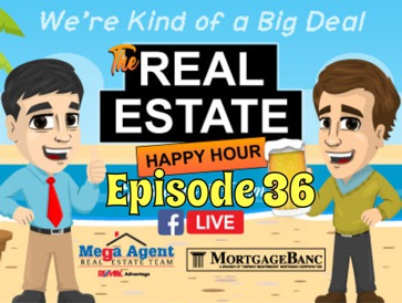 Real Estate Happy Hour Show - Episode 36
