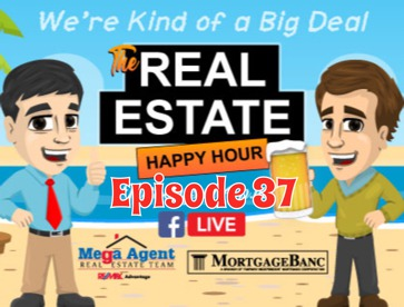 Real Estate Happy Hour Show - Episode 37