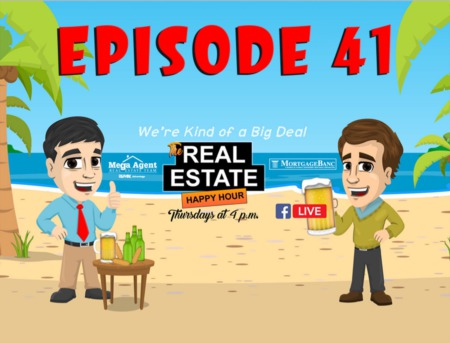 Real Estate Happy Hour Show - Episode 41