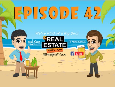 Real Estate Happy Hour Show - Episode 42